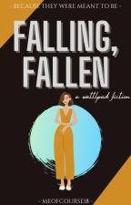 Falling, Fallen | ✓ by meofcourse18