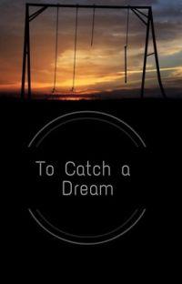 To Catch a Dream cover