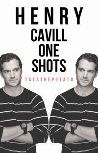 Henry Cavill Oneshots cover