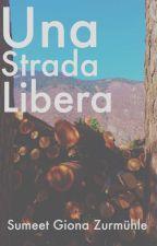 Una Strada Libera by NorthEarth