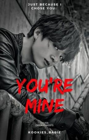 You're Mine || JJK Mafia AU || ✔ by kookies_babie