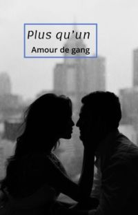 Plus qu'un amour de gang cover