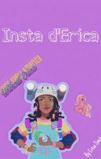 Insta d'Erica 🦄✨ by -_Erica_Sinclair_-