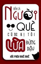 [VTC] [OG] Người què cũng bị tôi lừa đến đứng dậy - Hắc Miêu Nghễ Nghễ by VanTinhCung