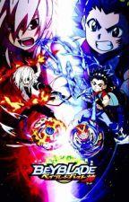 Beyblade burst X Reader by ChiKai_Anime