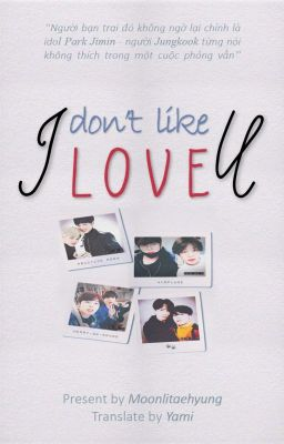 Đọc truyện [Kookmin][Au trans] I don't like you, I love you