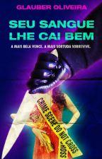 SEU SANGUE LHE CAI BEM by GlauberOliveira5
