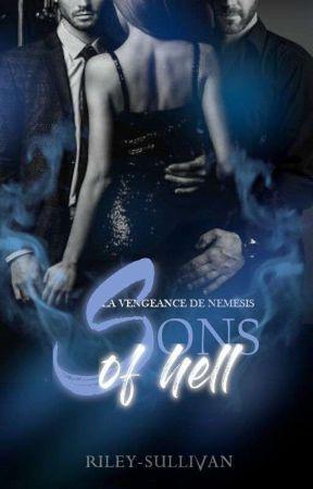 Sons of Hell - La Vengeance de Némésis by Riley-Sullivan