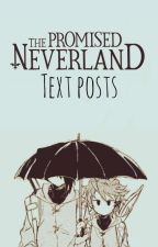 The Promised Neverland ⇨Textposts by DaBagal