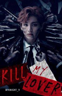 ✔️ KILL MY LOVER || JUNGKOOK cover