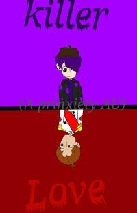 Killer Love (A Prinxiety AU) cover