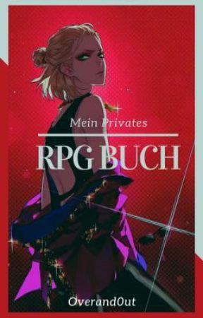 Meine Privaten RPGs by OverAnd0ut