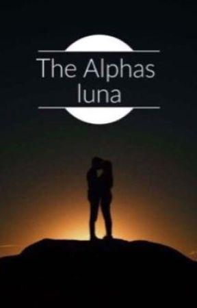 The Alpha's Luna by LML4life