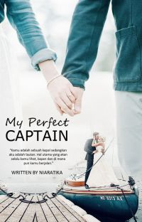 My Perfect Captain (TAMAT) cover