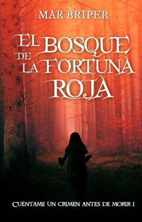 El bosque de la fortuna roja by MarBriper