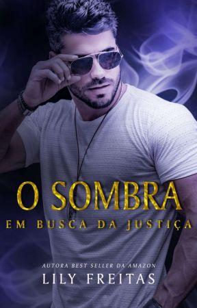 Degustação - O Sombra - Em Busca da Justiça - Livro Completo Na Amazon  by LilyFreitas04
