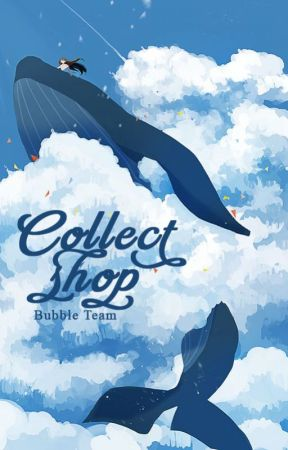 ●Collect Shop● CLOSED by BubbleTeam7