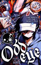 ODD EYE. (One Piece Fanfic) by -idxris