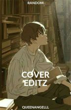 COVER EDITZ [FREE BOOK COVER SHOP] by QueenAngelll