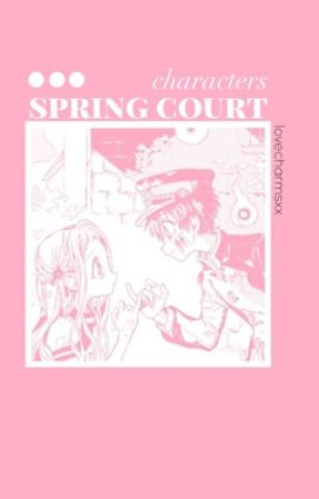 spring court | second oc book by lovecharmsxx