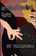 Hermitcraft incorrect quotes by paradisLO