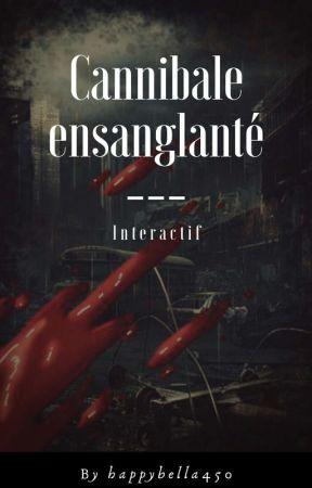cannibale ensanglanté (interactif) by happybella450