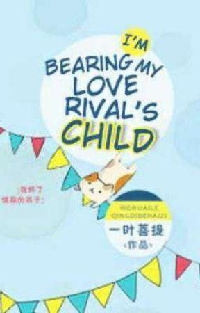 I'm Bearing My Love Rival's Child by Vanggra