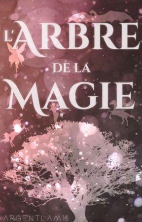 L'arbre de la magie by Argentlam16