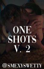 ONE SHOTS V.2 by swettyslove