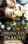 Princess in love (Royals #3) cover