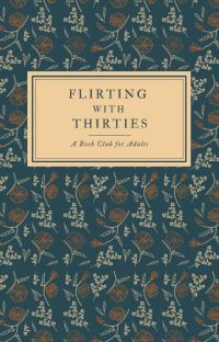 Flirting With Thirties: A Book Club for Adults cover