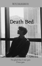 Death Bed by mcfrizdalandanun