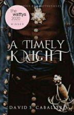 A Timely Knight by DaveNite27