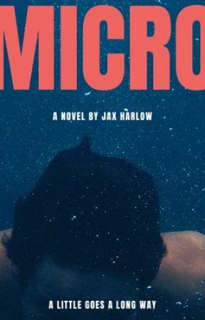 Micro by jaxharlow