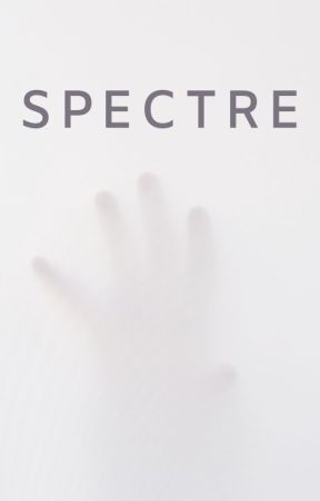 Spectre by gladhaven