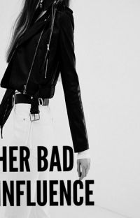 Her Bad Influence cover
