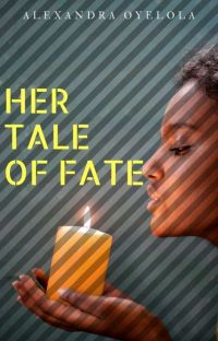 Her Tale of Fate |✓ cover