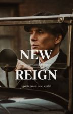 NEW REIGN || Tommy Shelby (SLOW UPDATES) by -ohmymy