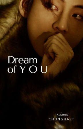 dream of you :: taekook by chunghast