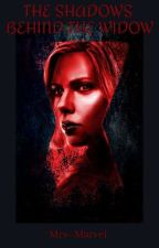 The Shadows Behind the Widow (Natasha Romanoff x Reader) by Mrs--Marvel