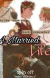 A married Life (Fanfiction #shirbert) - spin off. cover