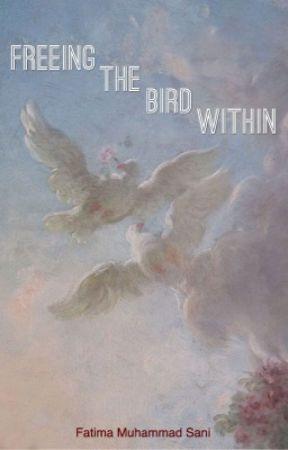 Freeing The Bird Within [Spiritual Poetry] by poetickaleidoscope