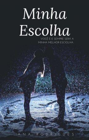Minha Escolha. by UniPanda481
