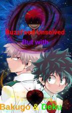 Buzzfeed Unsolved! But with Bakugo & Deku! by PhantomThiefRin