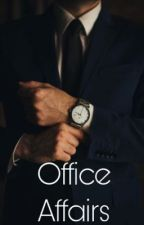Office Affairs by lovelyblues_