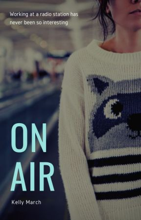 On Air by KeepCalmItsKelly