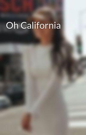Oh California by rositasbaby