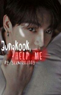 Jungkook, help me [kv]  cover