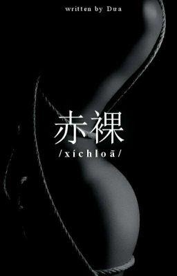 [Shortfic] [ChanBaek] 《赤裸 》- Xích Lõa