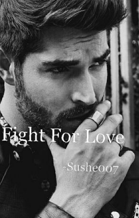 Fight for Love by Sushe007
